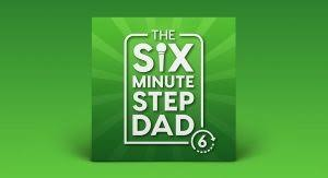 6 Minute Stepdad